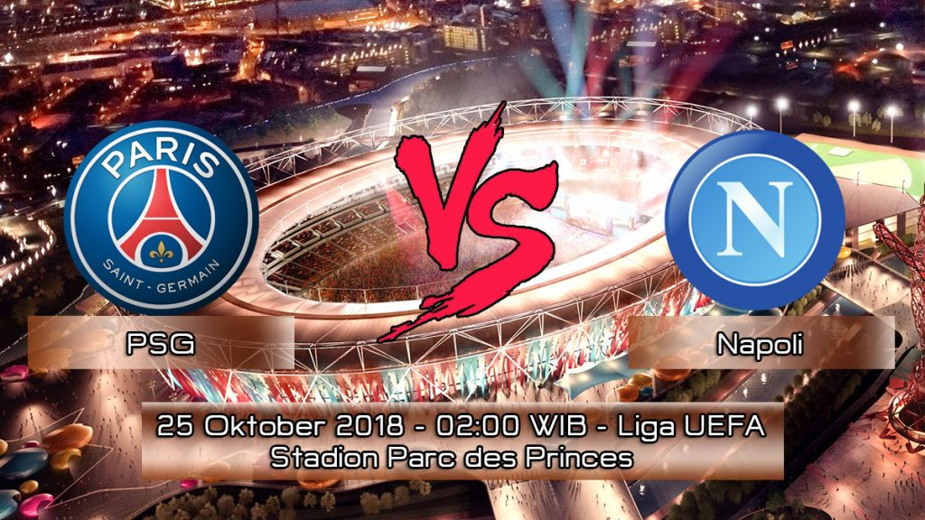 Prediksi Skor Pertandingan Paris Saint-Germain vs Napoli 25 Oktober 2018