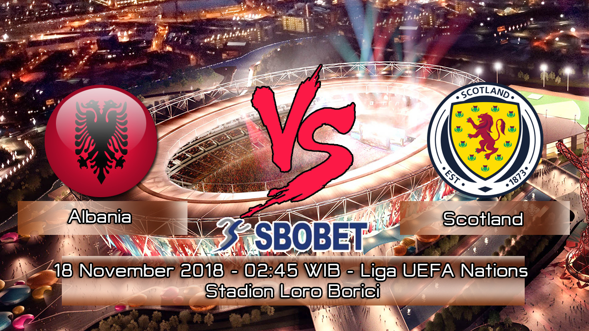 Prediksi Skor Pertandingan Albania vs Scotland 18 November 2018