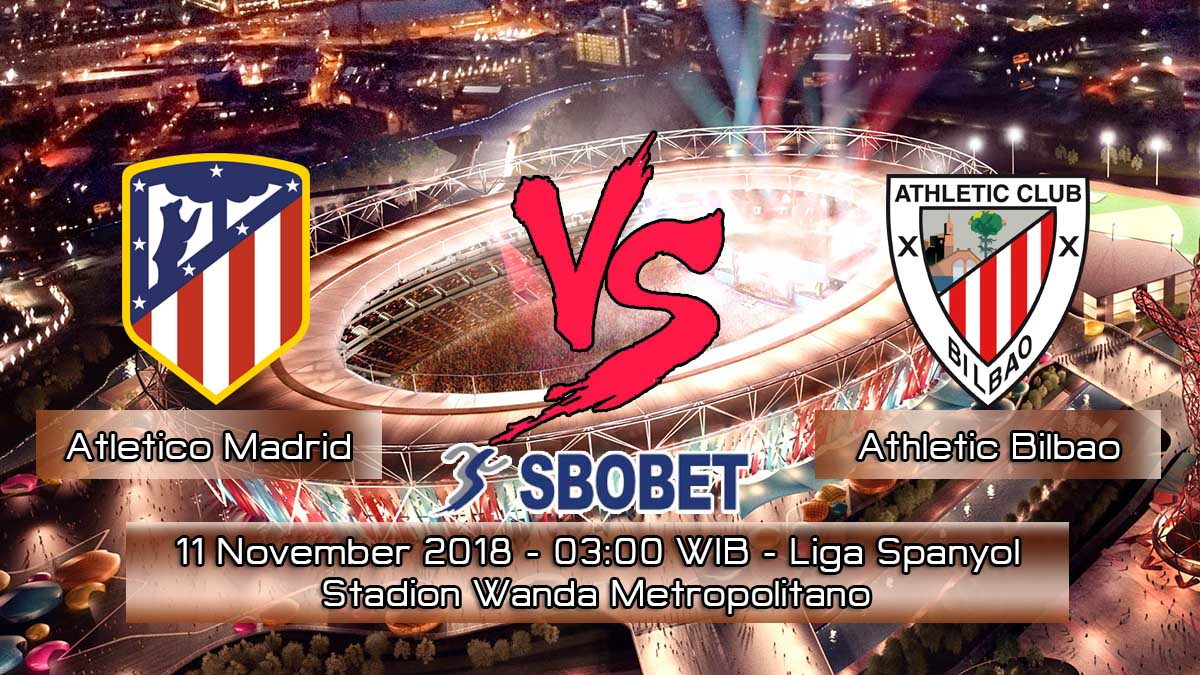 Prediksi Skor Pertandingan Atletico Madrid vs Athletic Bilbao 11 November 2018