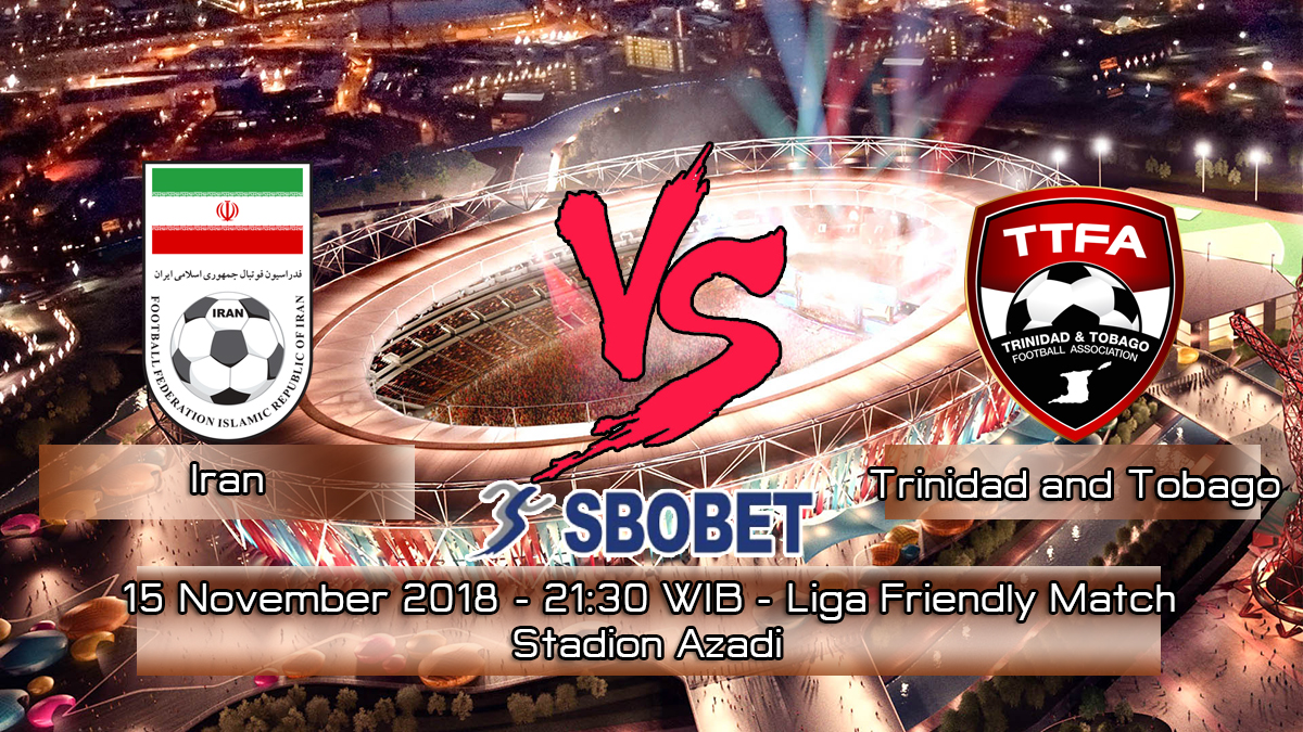 Prediksi Skor Pertandingan Iran VS Trinidad and Tobago 15 November 2018