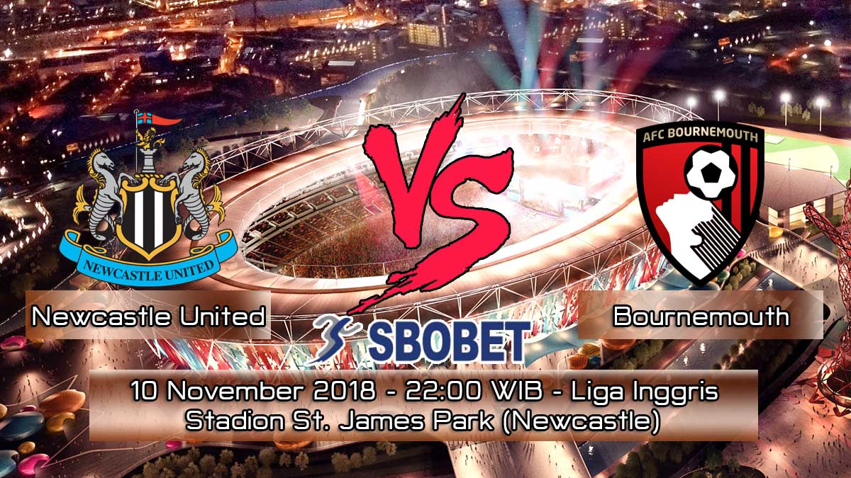 Prediksi Skor Pertandingan Newcastle United vs Bournemouth 10 November 2018
